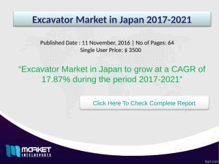 Excavator Market in Japan 2017-2021.ppt