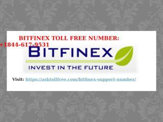 Bitfinex Number Toll Free +1(844)-617-9531 Bitfinex phone number.pptx
