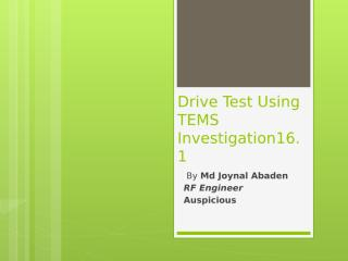 Drive Test Using ems Investation 16 (1).pptx