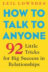 How to Talk to Anyone - 92 Little Tricks for Big Success in Relationships.PDF