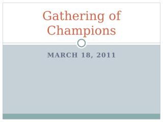 Gathering of Champions.pptx