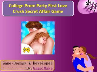 College Prom Party First Love Crush Secret Affair Game.pdf