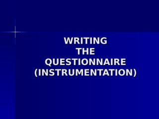 Writing the Questionnaire.ppt