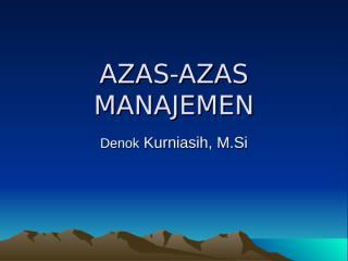 azas-azas manajemen.ppt