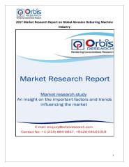 2017 Market Research Report on Global Abrasion Deburring Machine Industry.pdf