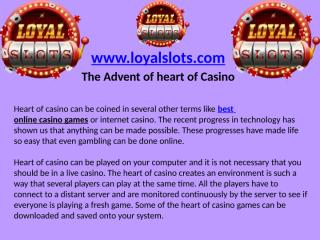 The Advent of heart of Casino.pptx